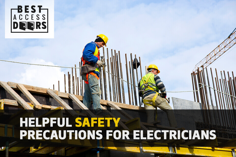 Helpful Safety Precautions For Electricians